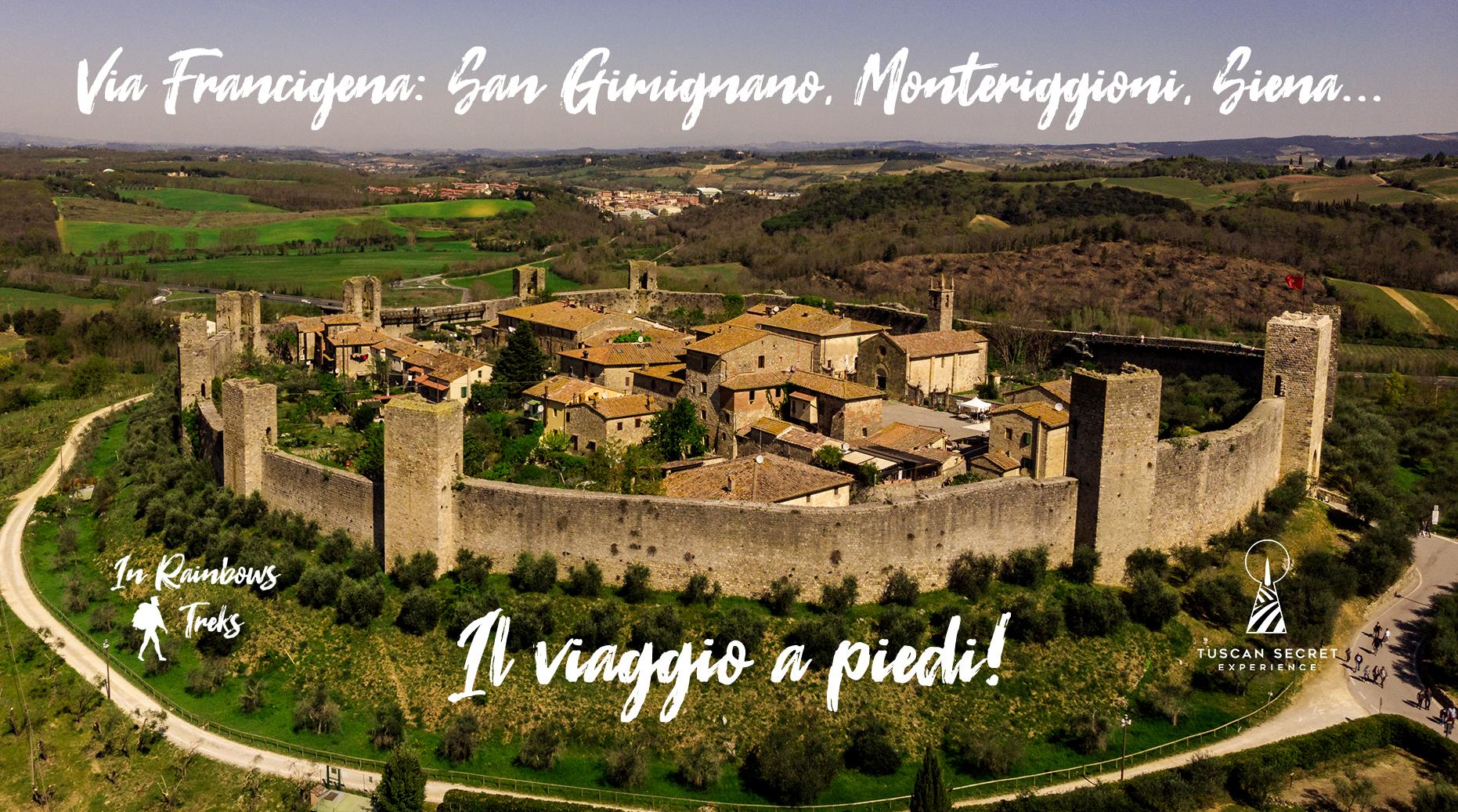 Il Viaggio a Piedi: da San Gimignano, Monteriggioni, Siena
