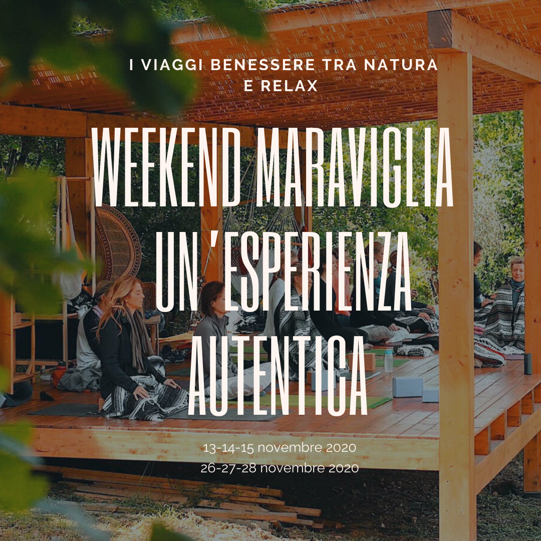 Weekend Maraviglia Novembre 2020